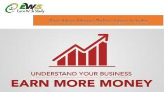 Earn More Money Online Jaipur In India