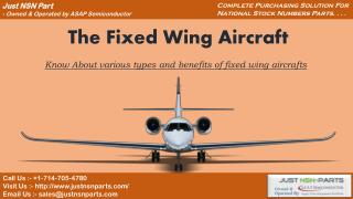 Types, Features, Benefits and Use of Fixed Wing Aircrafts