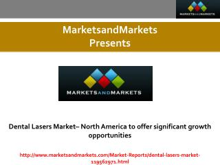 Dental Lasers Market estimated worth 224.7 Million USD by 2020