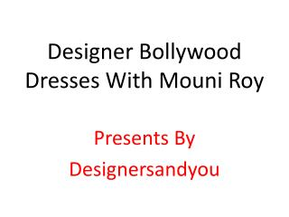 Bollywood Anarkali Suits Designer Dresses Gowns Worn By Actresses Mouni Roy & Krystle DSouza
