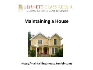 Maintaining a House
