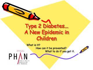 Type 2 Diabetes...