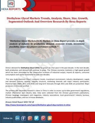 Diethylene Glycol (DEG) Markets Trends, Analysis, Share, Size, Growth, Segmented Outlook And Overview Research By Hexa R