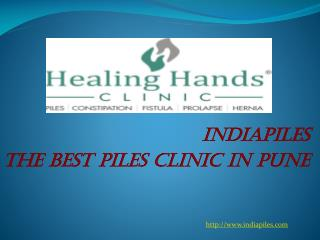 The Best Piles Clinic in Pune|Indiapiles