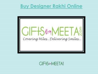 Buy Online Designer Rakhi Gifts From GiftsbyMeeta
