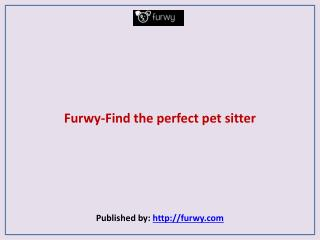 Find the perfect pet sitter