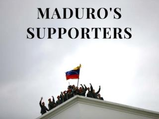 Maduro's supporters