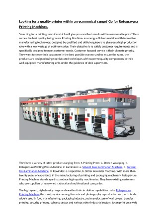 Looking for a quality printer within an economical range? Go for Rotogravura Printing Machines.