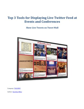 Top 3 Tools for Displaying Live Twitter Feed at Events and Conferences