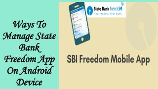 Ways To Manage State Bank Freedom App On Android Device