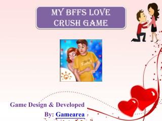 My Bffs Love Crush