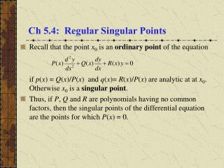 Ch 5.4:  Regular Singular Points