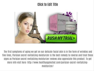 http://www.healthyapplechat.com/parisian-secret-revitalizing-moisturizer/