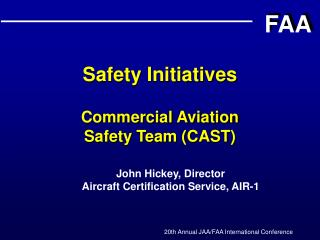 Safety Initiatives   Commercial Aviation Safety Team CAST