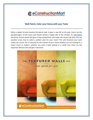 Wall Paints: Color your Home with your Taste