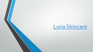 http://www.healthytalkzone.com/luna-skincare/