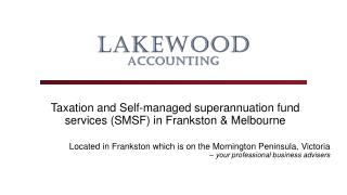 Taxation and self-managed superannuation fund services in Frankston & Melbourne