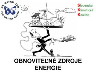 OBNOVITELN  ZDROJE ENERGIE