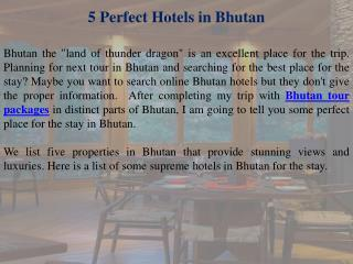 5 Perfect Hotels in Bhutan