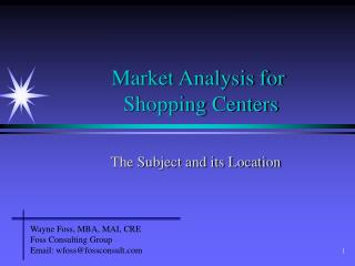 Market Analysis for  Shopping Centers
