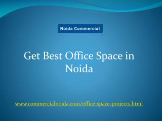 Get Best Office Space in Noida