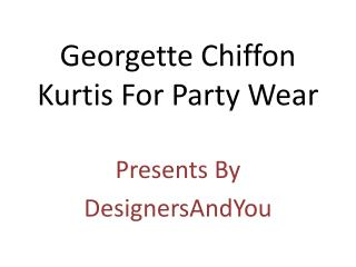 Georgette Kurtis: Latest Long Designer Georgette Kurti/Tunic/Tops Stylish Neck Designs Online India