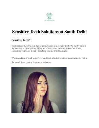 Advance Treatment for Sensitive Teeth at South Delhi