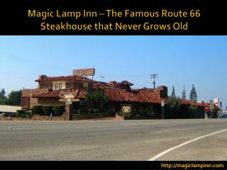 Magic Lamp Inn – The Famous Route 66 Steakhouse that Never Grows Old