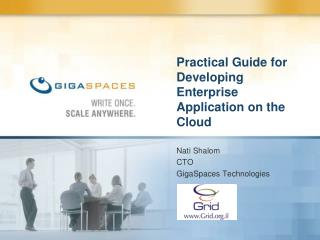 Practical Guide for Developing Enterprise Application on the Cloud