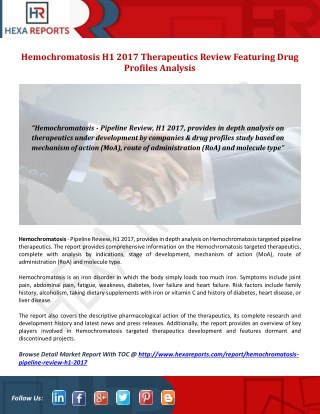 Hemochromatosis H1 2017 Therapeutics Review Featuring Drug Profiles Analysis