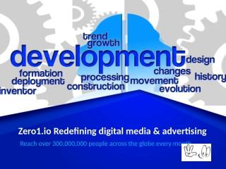 Zero1 - Redefining digital media & advertising