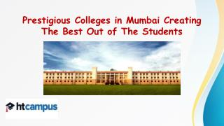 Prestigious Colleges in Mumbai Creating The Best Out of The Students