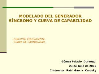 MODELADO DEL GENERADOR S NCRONO Y CURVA DE CAPABILIDAD