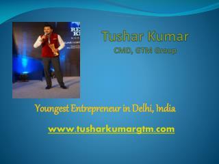 Biography Tushar Kumar GTM Group