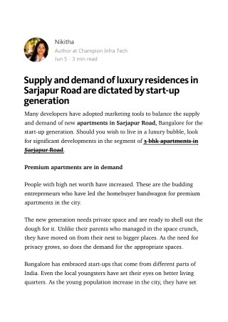 Supply and demand of luxury residences in Sarjapur Road are dictated by start-up generation