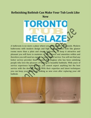 Refinishing Bathtub Can Make Your Tub Look Like New