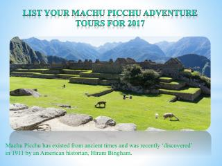 List your Machu Picchu adventure tours for 2017