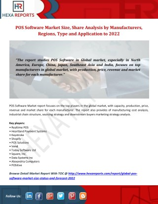 POS Software Market: In-depth Study by Manufacturers, Regions, Type and Application to 2022