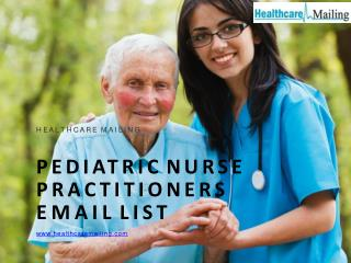 Pediatric Nurse Practitioners Email List | Mailing Database | Mailing Lists