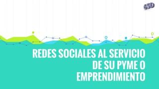 Redes sociales al servicio de su pyme o emprendimiento  Propyme  65Digital  