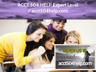 ACCT 504 HELP Expert Level - acct504help.com