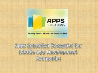 Apps sensation.com recognize for mobile app development companies