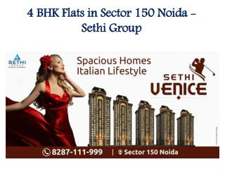 4 BHK Flats in Sector 150 Noida - Sethi Group
