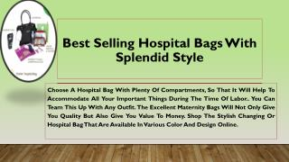 Best Selling Hospital Bags with Splendid Style