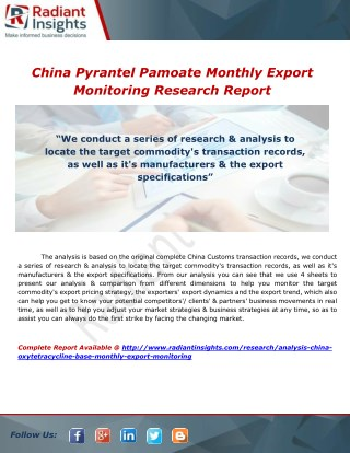 China Pyrantel Pamoate Monthly Export Monitoring Research Report By Radiant Insights, Inc