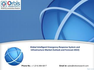 Intelligent Emergency Response System and Infrastructure-Global Market to Forecast 2022