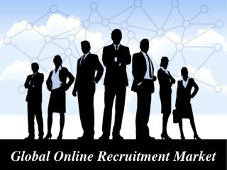 Global online recruitment market