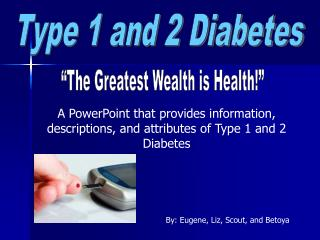 Diabetes is a disease where the body fails to properly produce or use insulin. Insulin is a hormone that turns sugars an