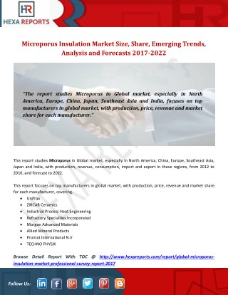Microporus Insulation Market Size, Share, Emerging Trends, Analysis and Forecasts 2017-2022