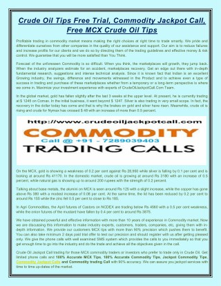 Commodity Jackpot Calls, Commodity Trading Call